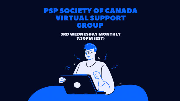03/17/2021: PSP Society of Canada Support Group – (Remote)